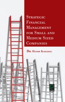Strategic Financial Management for Small and Medium Sized Companies, Hardback Book