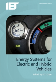 Energy Systems for Electric and Hybrid Vehicles, Hardback Book