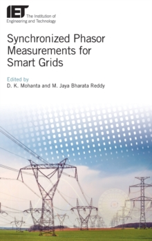 Synchronized Phasor Measurements for Smart Grids, Hardback Book