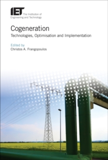Cogeneration : Technologies, optimization and implementation, Hardback Book
