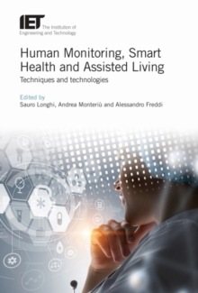Human Monitoring, Smart Health and Assisted Living : Techniques and technologies, Hardback Book