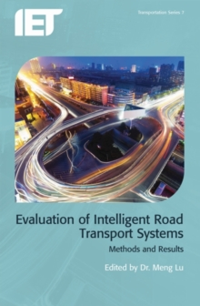 Evaluation of Intelligent Road Transport Systems : Methods and results, Hardback Book