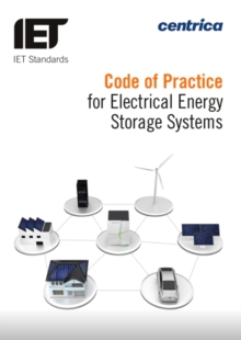 Code of Practice for Electrical Energy Storage Systems, Paperback / softback Book