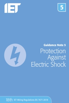Guidance Note 5: Protection Against Electric Shock, Paperback / softback Book