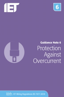 Guidance Note 6: Protection Against Overcurrent, Paperback / softback Book