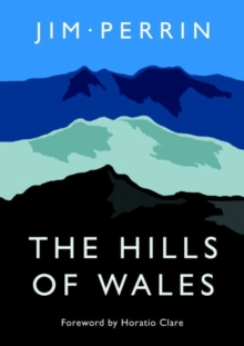 Hills of Wales, The, Hardback Book