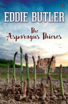 Asparagus Thieves, The, Paperback Book
