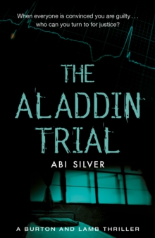 The Aladdin Trial : A Burton and Lamb thriller, Paperback / softback Book