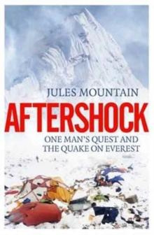 Aftershock: The Quake on Everest and One Man's Quest, Paperback Book
