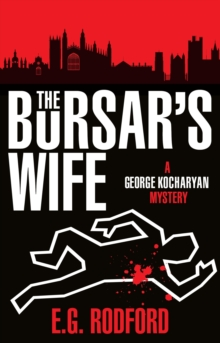 The Bursar's Wife : A George Kockaryan Mystery, Paperback Book
