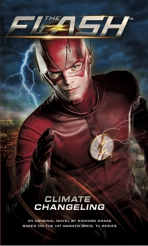 The The Flash: Climate Changeling, Paperback Book