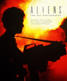 Aliens : The Set Photography, Hardback Book