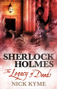 Sherlock Holmes - The Legacy of Deeds, Paperback / softback Book