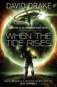 When the Tide Rises (The Republic of Cinnabar Navy series #6), Paperback Book