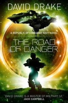The Road of Danger (The Republic of Cinnabar Navy series #9), Paperback / softback Book