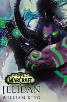 World of Warcraft : Illidan, Paperback / softback Book