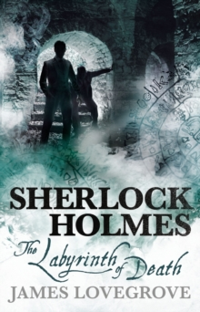 Sherlock Holmes : The Labyrinth of Death, Paperback Book