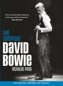 The Complete David Bowie : Expanded and Updated, Paperback Book