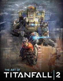 The Art of Titanfall 2, Hardback Book