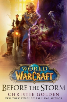 World of Warcraft: Before the Storm, Paperback / softback Book