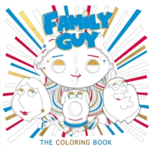Family Guy : The Coloring Book, Paperback / softback Book