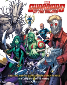 Guardians of the Galaxy : Drawing Marvel's Cosmic Crusaders, Hardback Book