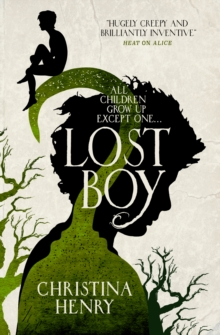Lost Boy : All children grow up except one..., Paperback / softback Book