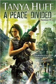 A Peace Divided : Peacekeeper 2, Paperback Book