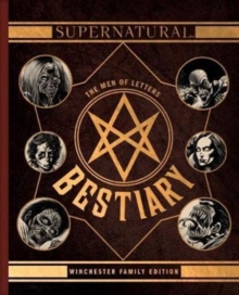 Supernatural - The Men of Letters Bestiary Winchester, Hardback Book