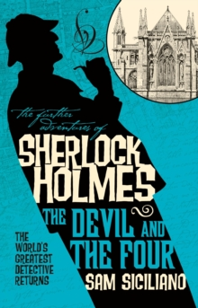 The Further Adventures of Sherlock Holmes - The Devil and the Four, Paperback / softback Book