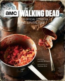 The Walking Dead, The Official Cookbook, Hardback Book