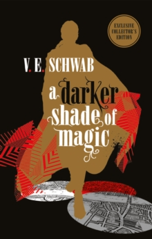 A Darker Shade of Magic: Collector's Edition, Hardback Book