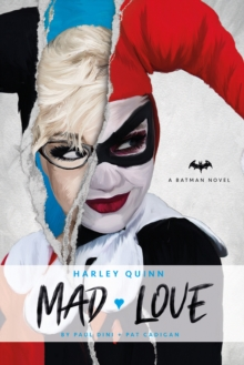 Harley Quinn: Mad Love, Hardback Book