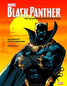 Marvel's Black Panther: The Illustrated History of a King, Hardback Book