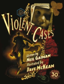 Violent Cases - 30th Anniversary Collector's Edition, Hardback Book
