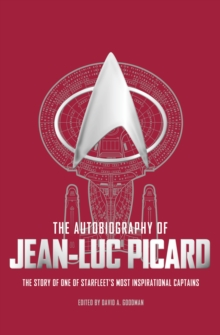 The Autobiography of Jean-Luc Picard, Paperback / softback Book