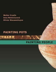 Painting Pots - Painting People : Late Neolithic Ceramics in Ancient Mesopotamia, Hardback Book