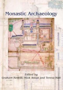Monastic Archaeology, Paperback Book
