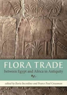 Flora Trade between Egypt and Africa in Antiquity, Paperback / softback Book