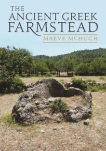 The Ancient Greek Farmstead, Paperback Book