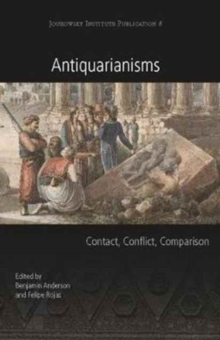 Antiquarianisms : Contact, Conflict, Comparison, Paperback Book