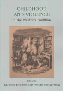 Childhood and Violence in the Western Tradition, Paperback Book