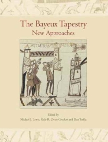 The Bayeux Tapestry : New Approaches, Paperback Book