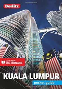 Berlitz Pocket Guide Kuala Lumpur (Travel Guide with Dictionary), Paperback / softback Book