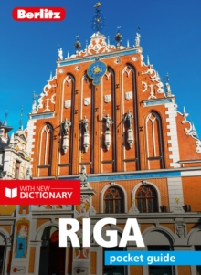 Berlitz Pocket Guide Riga (Travel Guide with Dictionary), Paperback / softback Book
