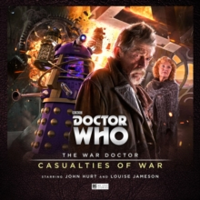 The War Doctor 4: Casualties of War, CD-Audio Book