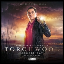 Torchwood: 15 - Corpse Day, CD-Audio Book