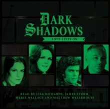 Dark Shadows - Love Lives on, CD-Audio Book