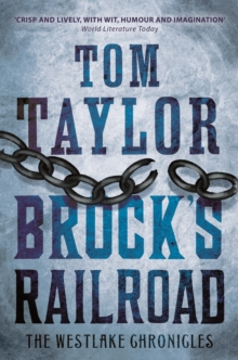Brock's Railroad : A heart-stopping and page-turning historical thriller, EPUB eBook