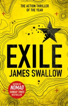 Exile : The explosive Sunday Times bestselling thriller from the author of NOMAD, Paperback Book